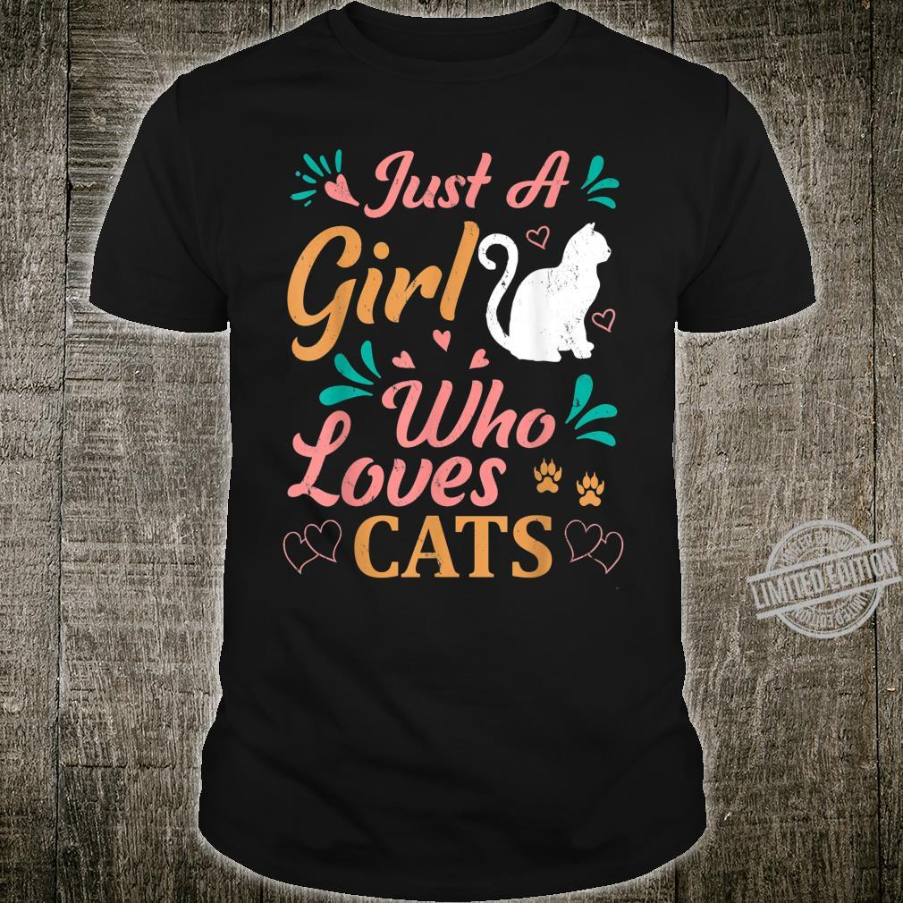 Just A Girl Who Loves Cats Girl Cat Shirt