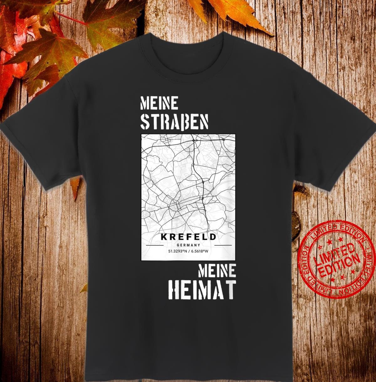 Krefeld Meine Heimat Stadt Stolz Tradition Straßen Shirt