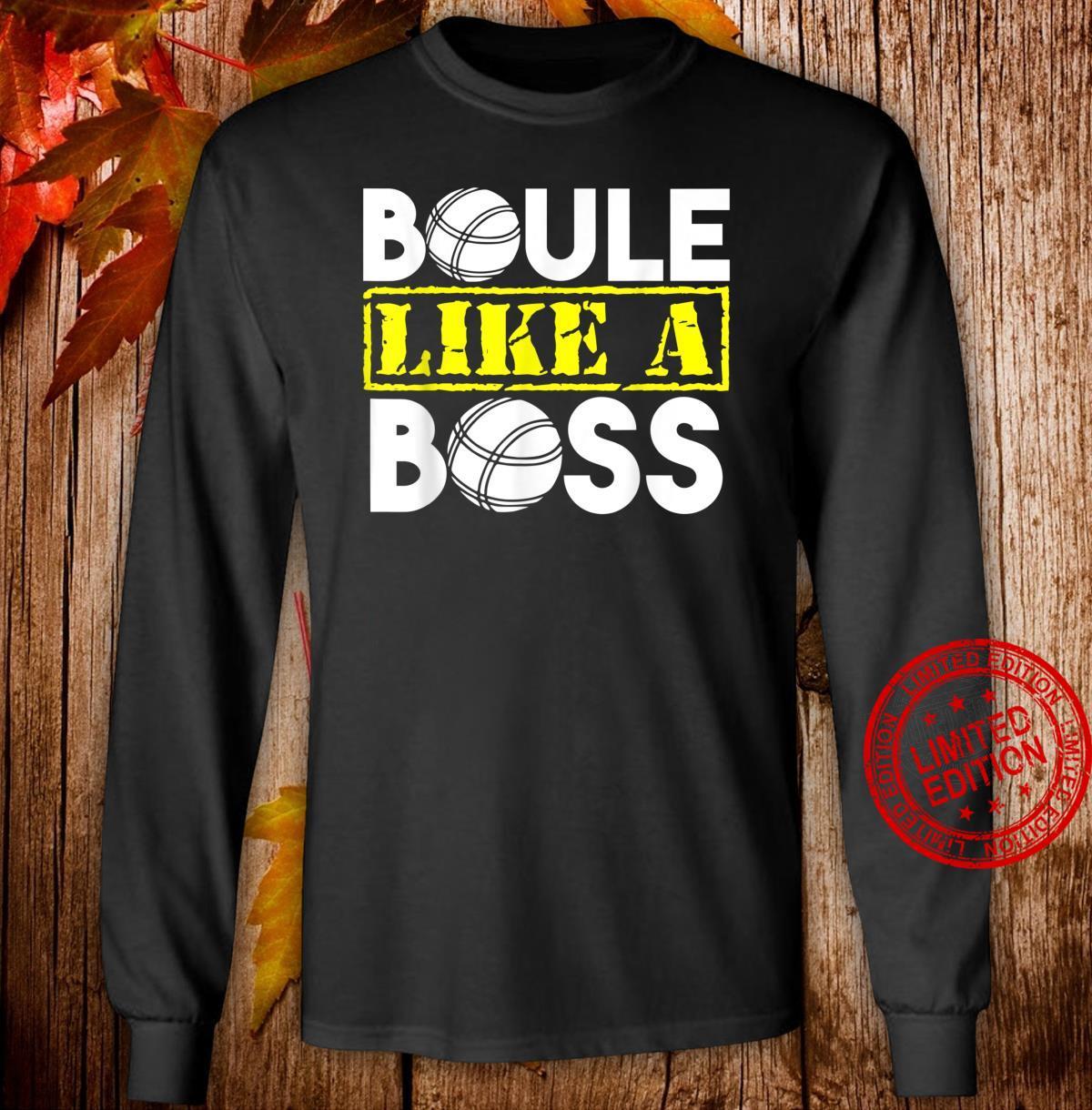 Kugelsportart Boules Boccia Boule Geschenkidee Shirt long sleeved
