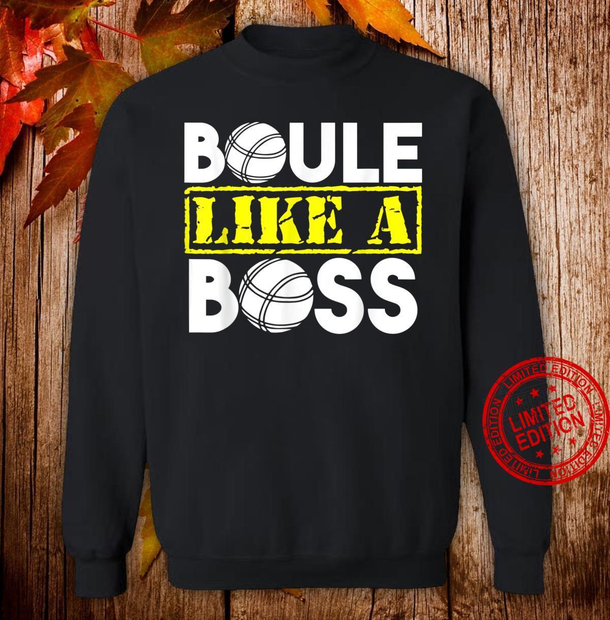Kugelsportart Boules Boccia Boule Geschenkidee Shirt sweater