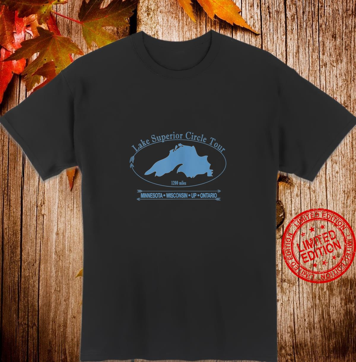 Lake Superior Circle Tour Minnesota, Wisconsin, UP, Ontario Shirt