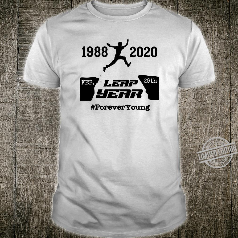 Leap Day Forever Young1988 February 29th Leap Year Birthday Shirt