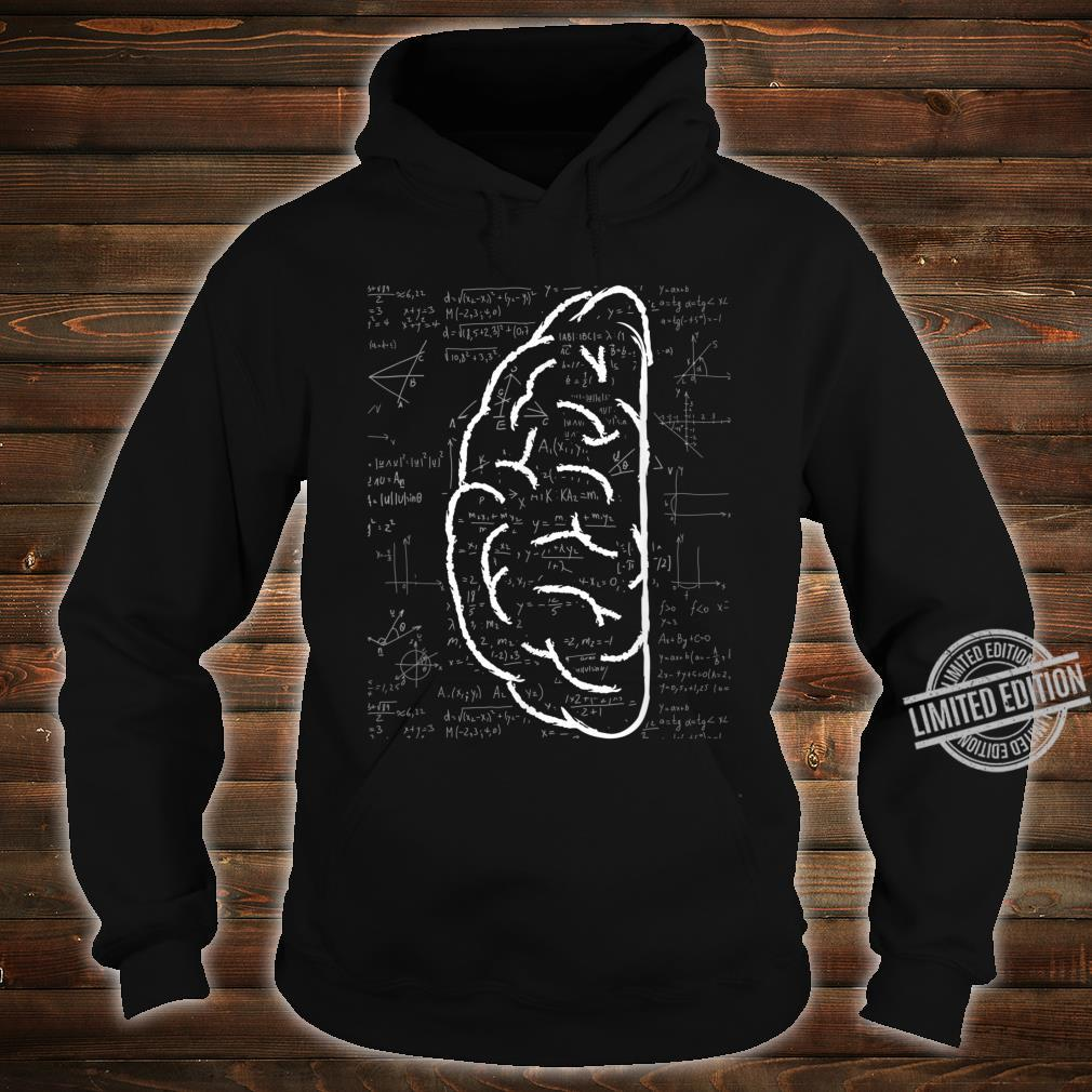 Left Brain Linear Analytical Thought Math Equation Shirt hoodie