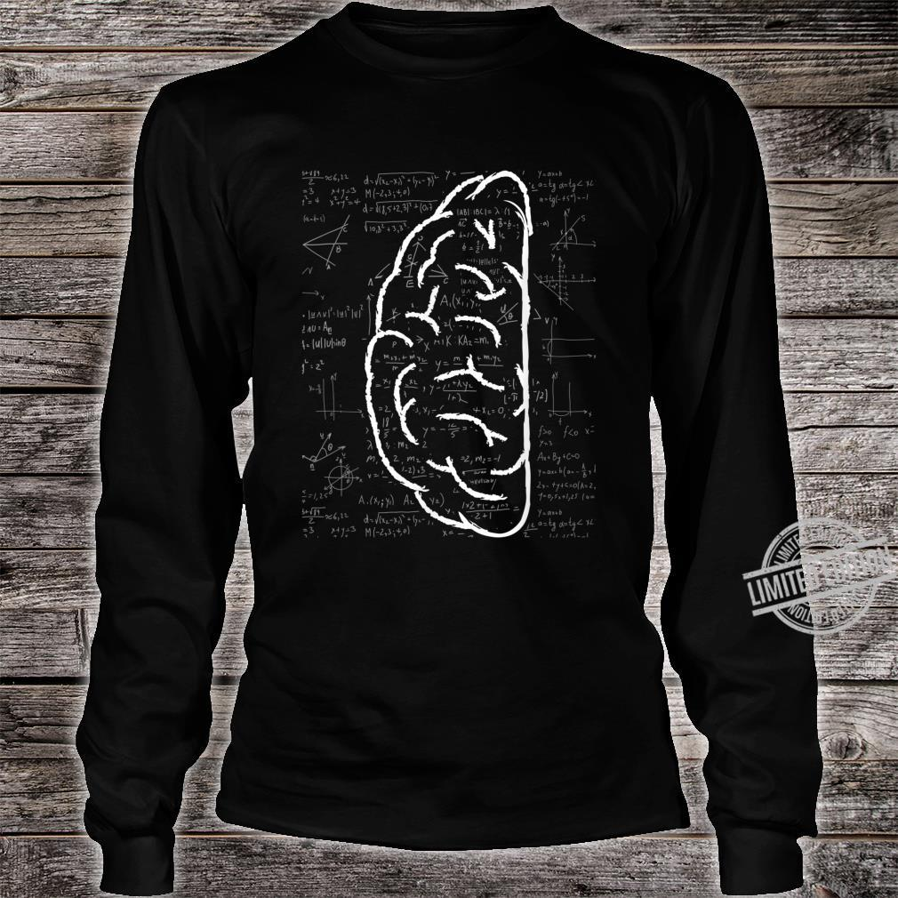Left Brain Linear Analytical Thought Math Equation Shirt long sleeved