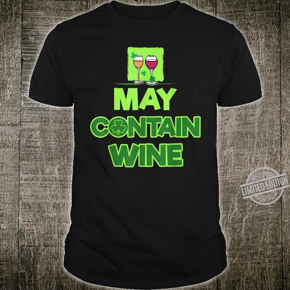 May Contain Wine Irish Pub Beer Drinking Team St Paddy Pat Shirt