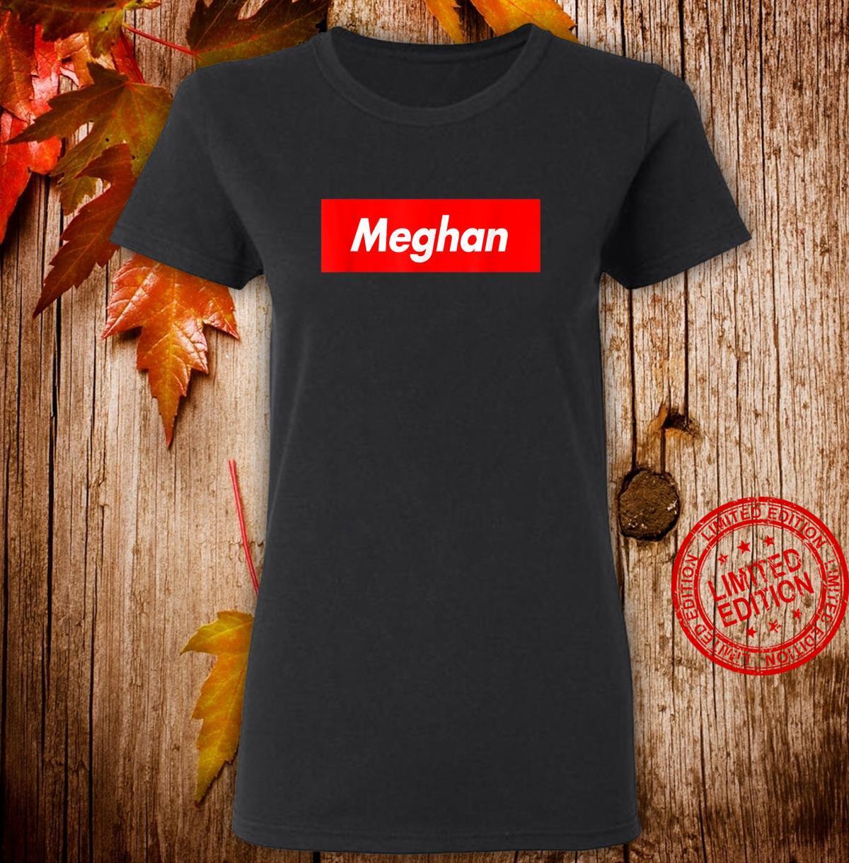 Meghan Name Red Box Logo Parody Shirt ladies tee