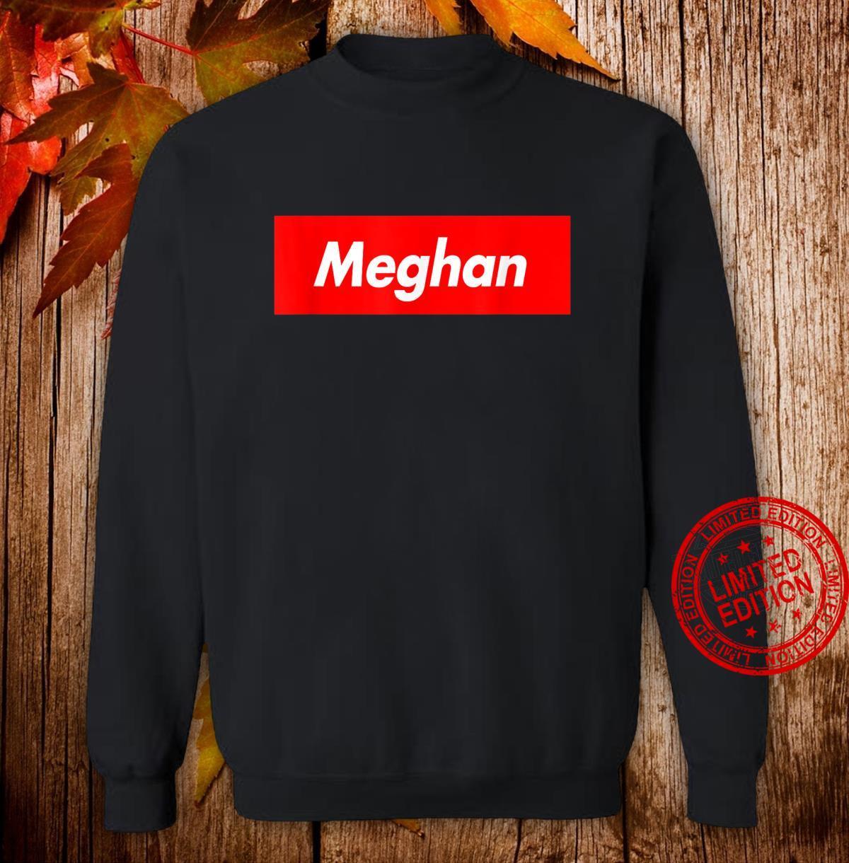 Meghan Name Red Box Logo Parody Shirt sweater