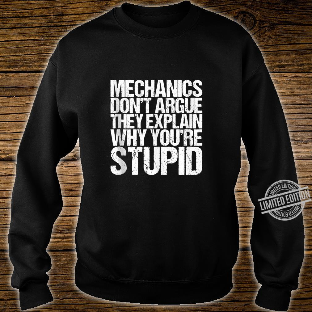 Mens Mechanics Don't Argue Sarcasm Shirt sweater