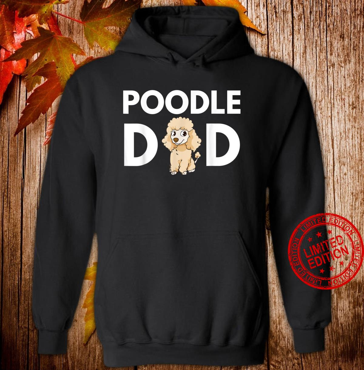 Mens Poodle Dad Poodle Dad Cute Poodle Artwork Shirt hoodie