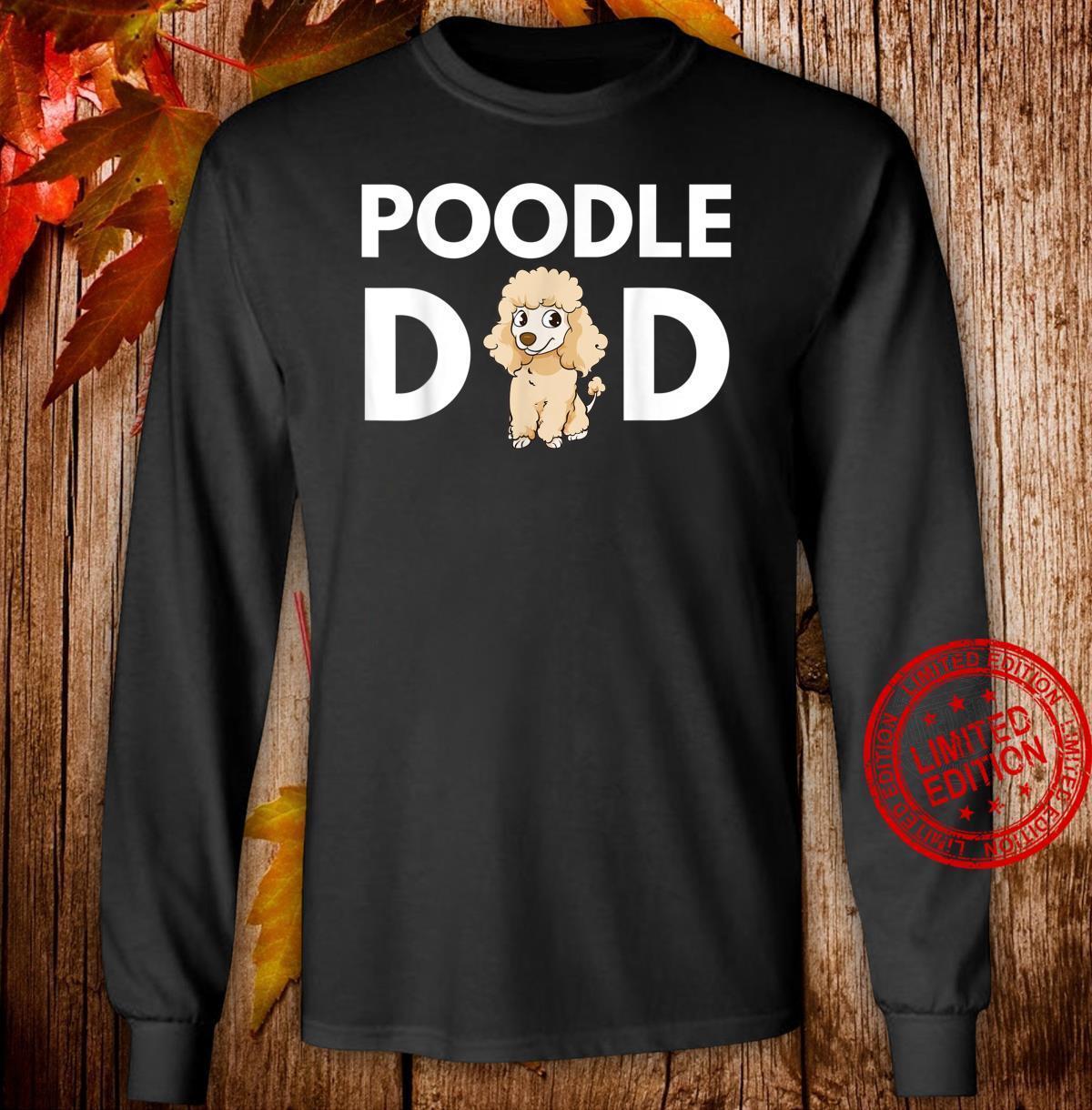 Mens Poodle Dad Poodle Dad Cute Poodle Artwork Shirt long sleeved