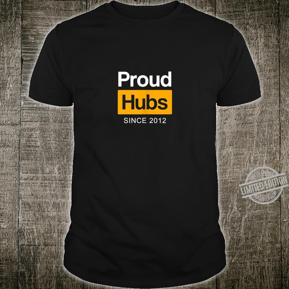 Mens Proud Hubs Since 2012, 8th Wedding Anniversary For Him Shirt