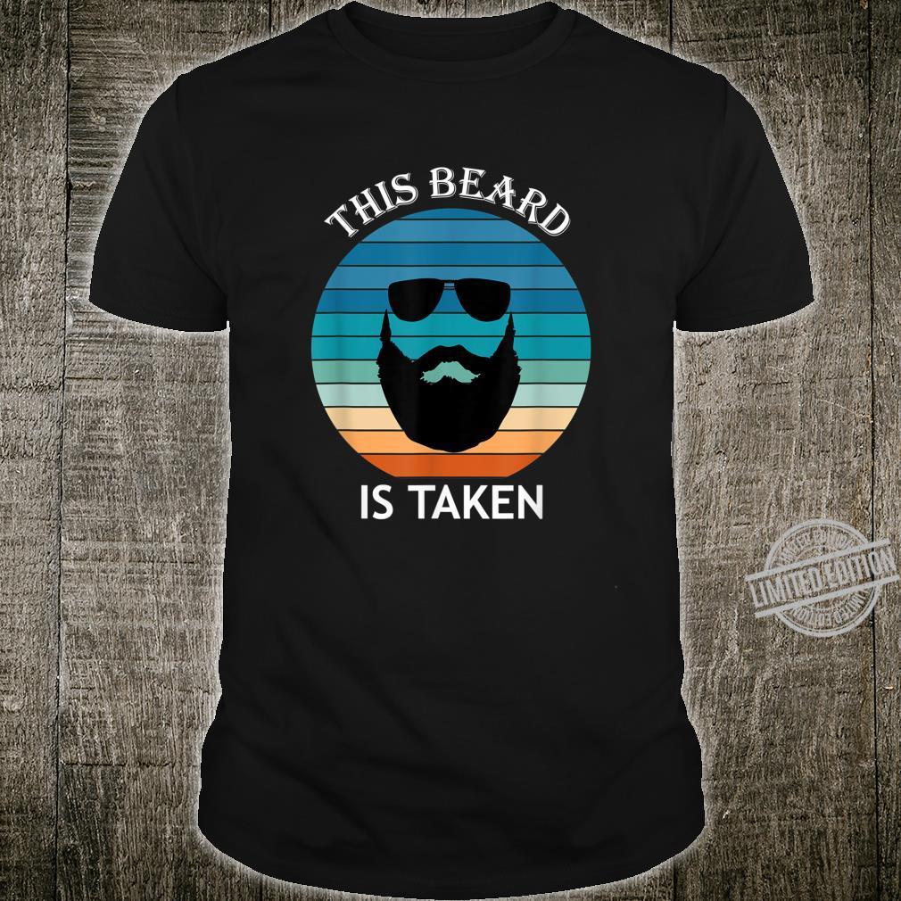 Mens Sorry This Beard Is Taken Retro Shirt Valentines Day Shirt