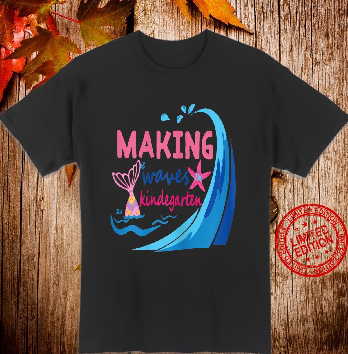 Mermaid Making Waves in Kindergarten Shirt,Back to School Shirt