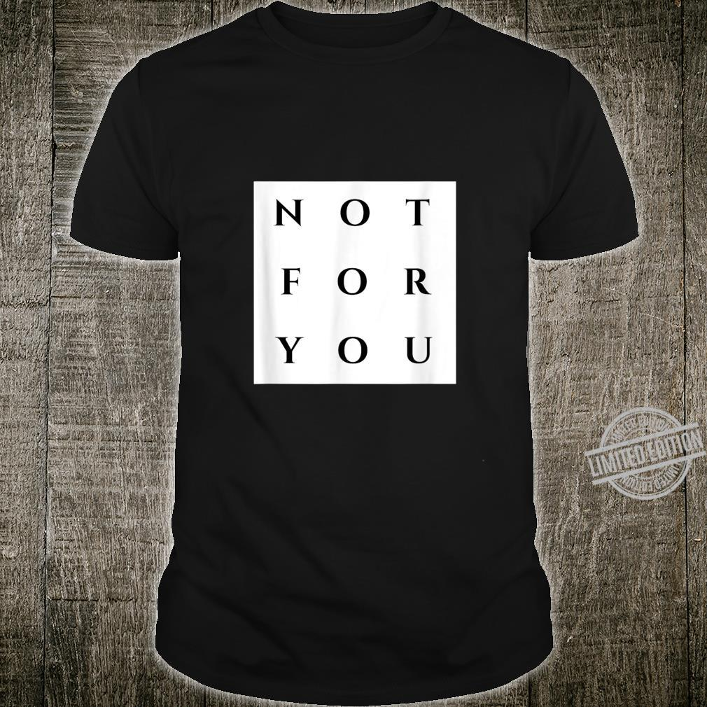 Not For You Grid Trendy Shirt