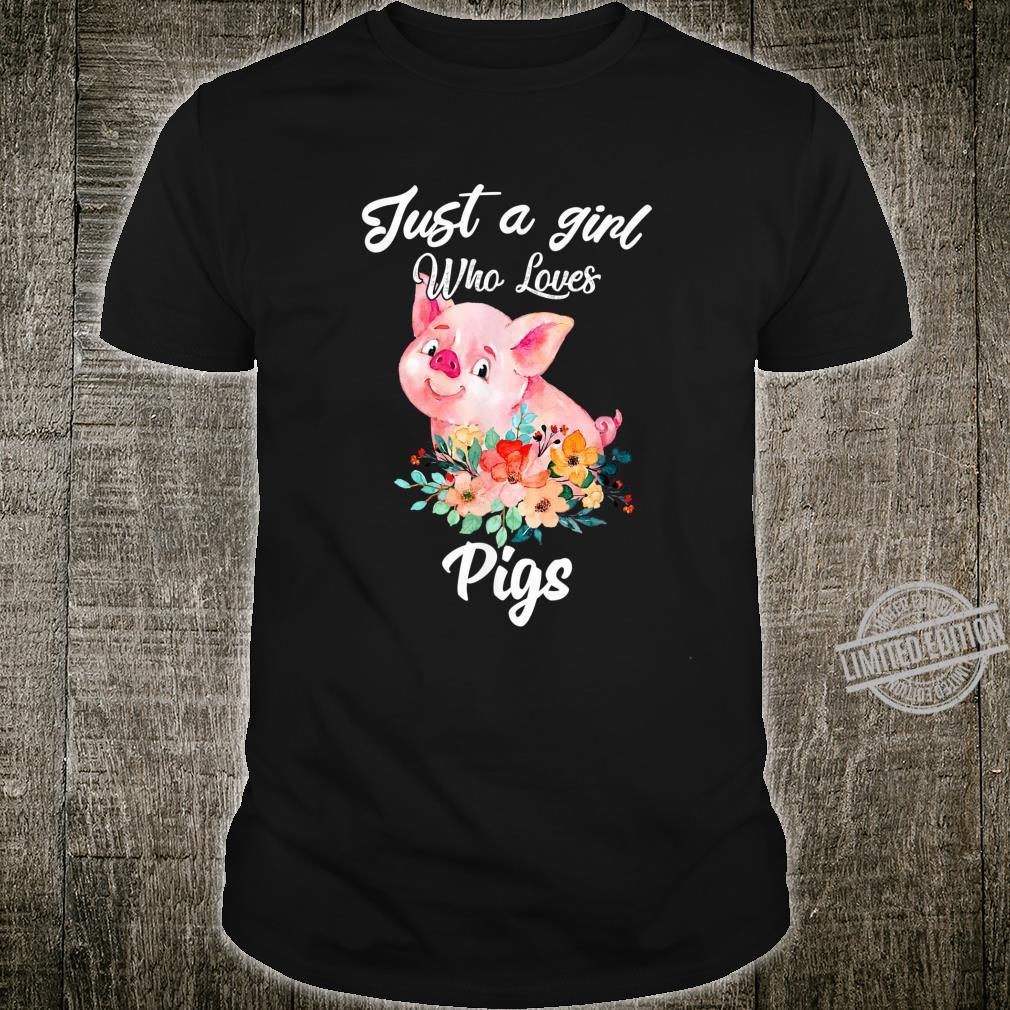 Nur ein Mädchen, das Schweine lustige Geschenke liebt Shirt
