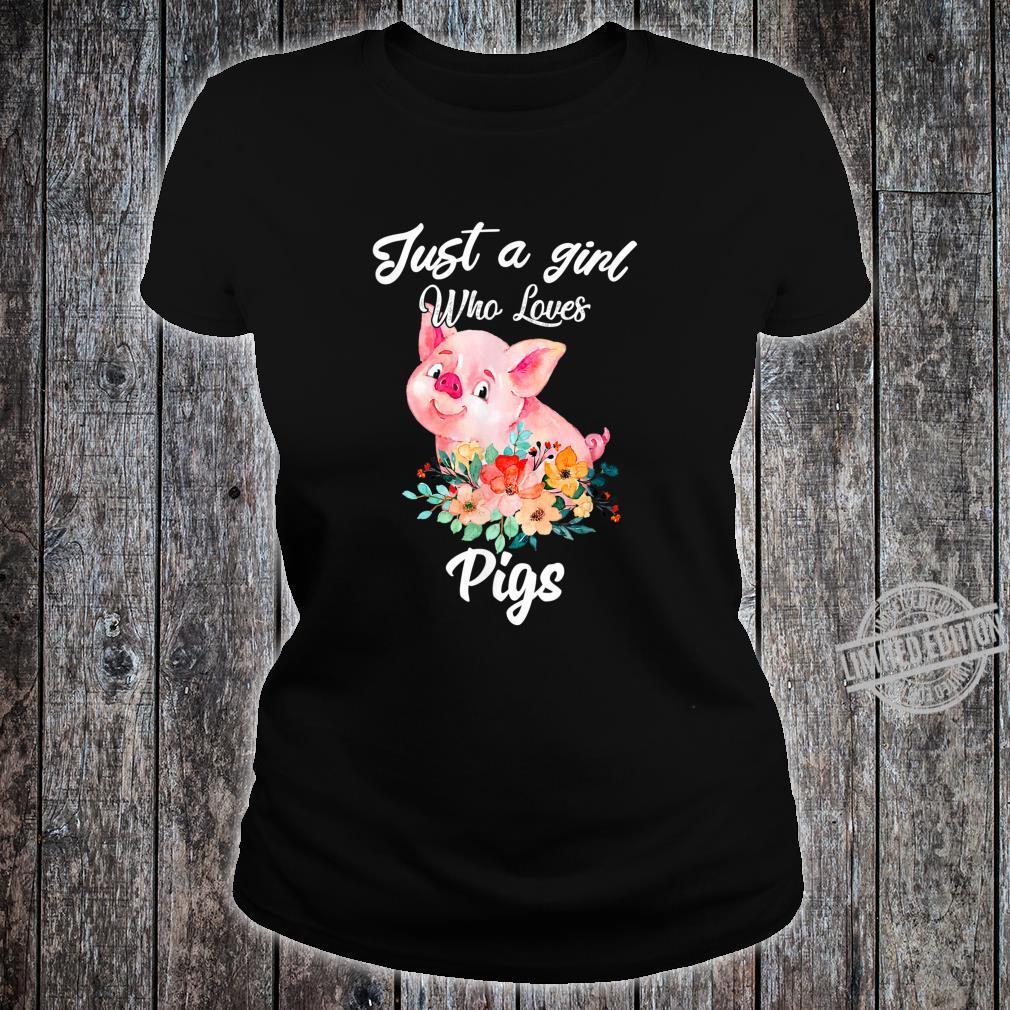 Nur ein Mädchen, das Schweine lustige Geschenke liebt Shirt ladies tee