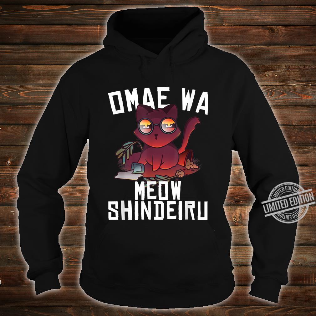 Omae Wa Mou Shindeiru Nani Cat Neko Anime Meme Shirt hoodie