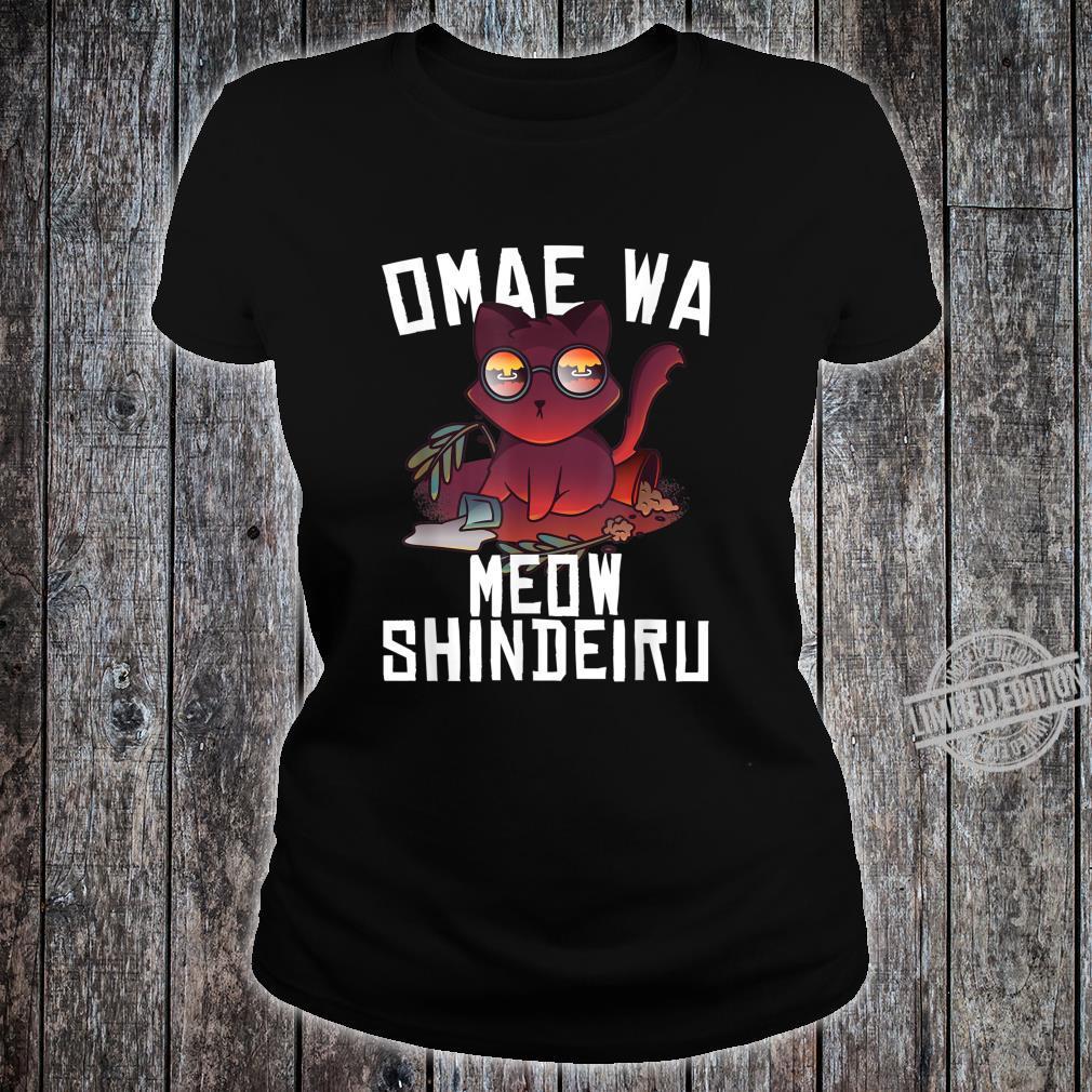 Omae Wa Mou Shindeiru Nani Cat Neko Anime Meme Shirt ladies tee