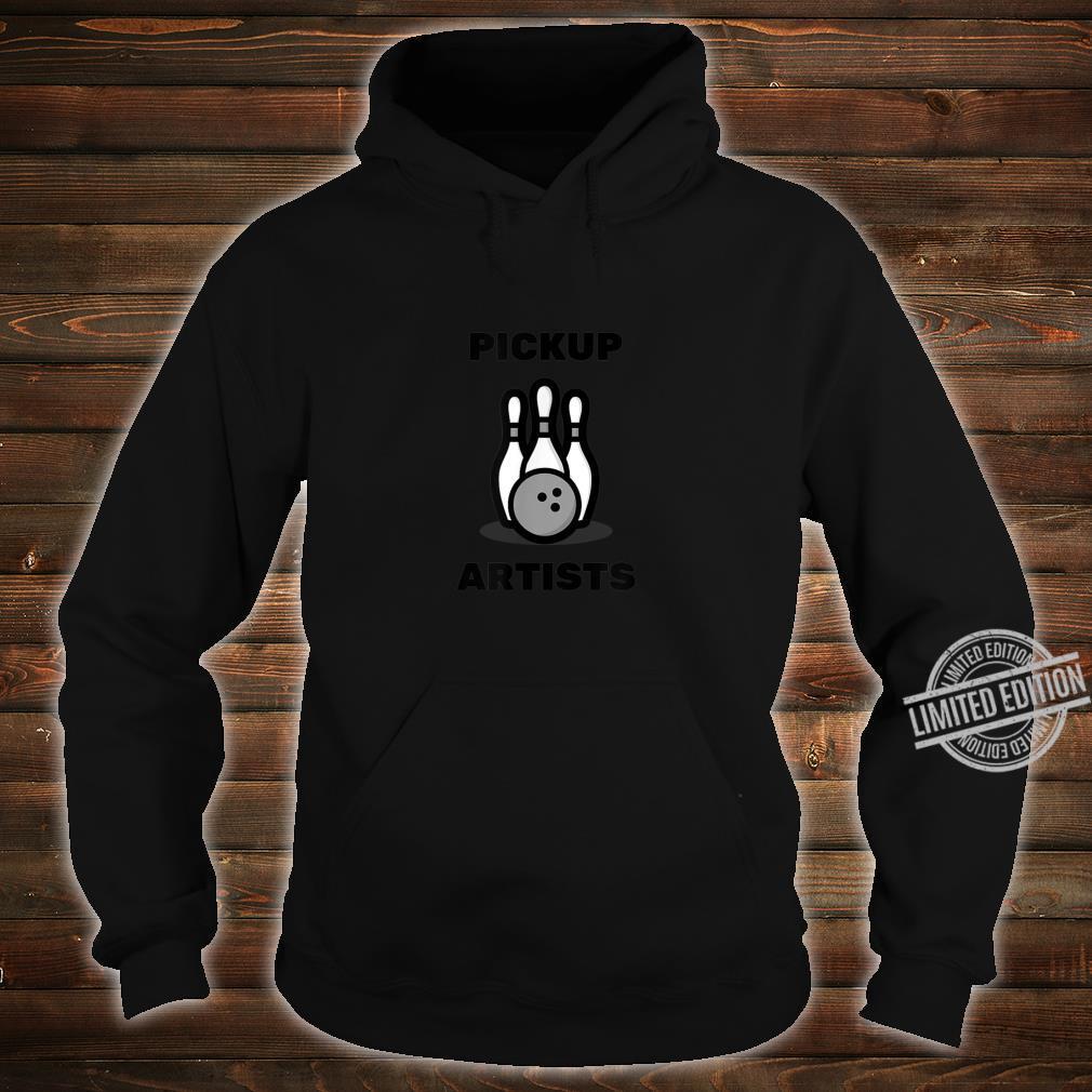 Pickup Artists Bowling League Shirt hoodie