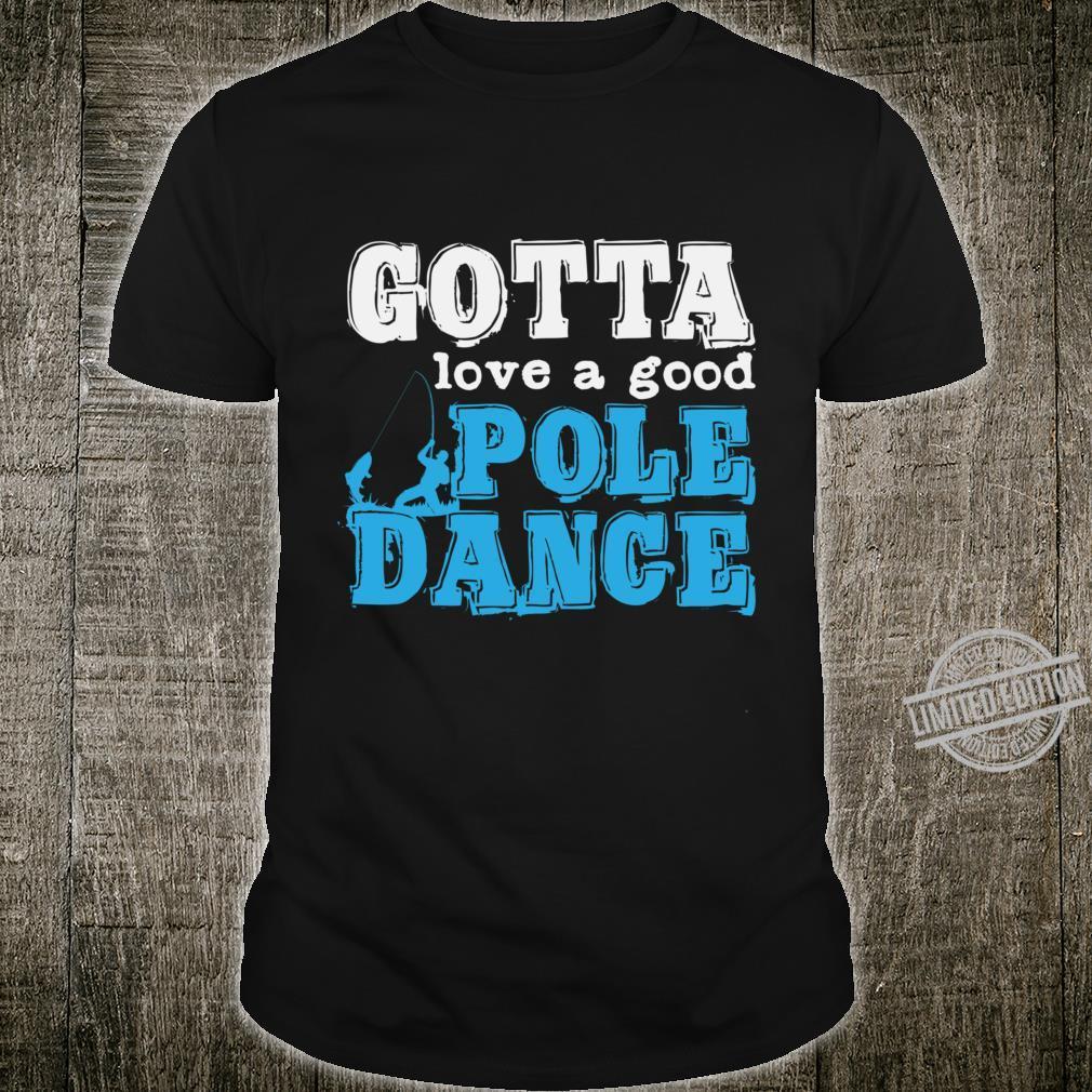 Pole Dance Fishing Shirt