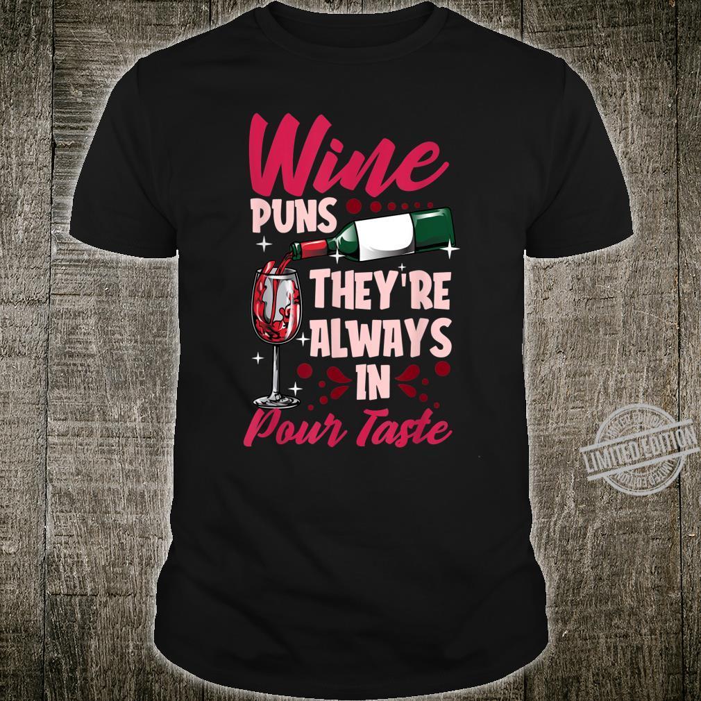 Pour Taste Wine PunWineWino Drinking Shirt