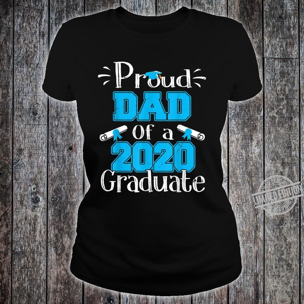 Proud Dad Of A 2020 Graduate Graduation Family Shirt ladies tee