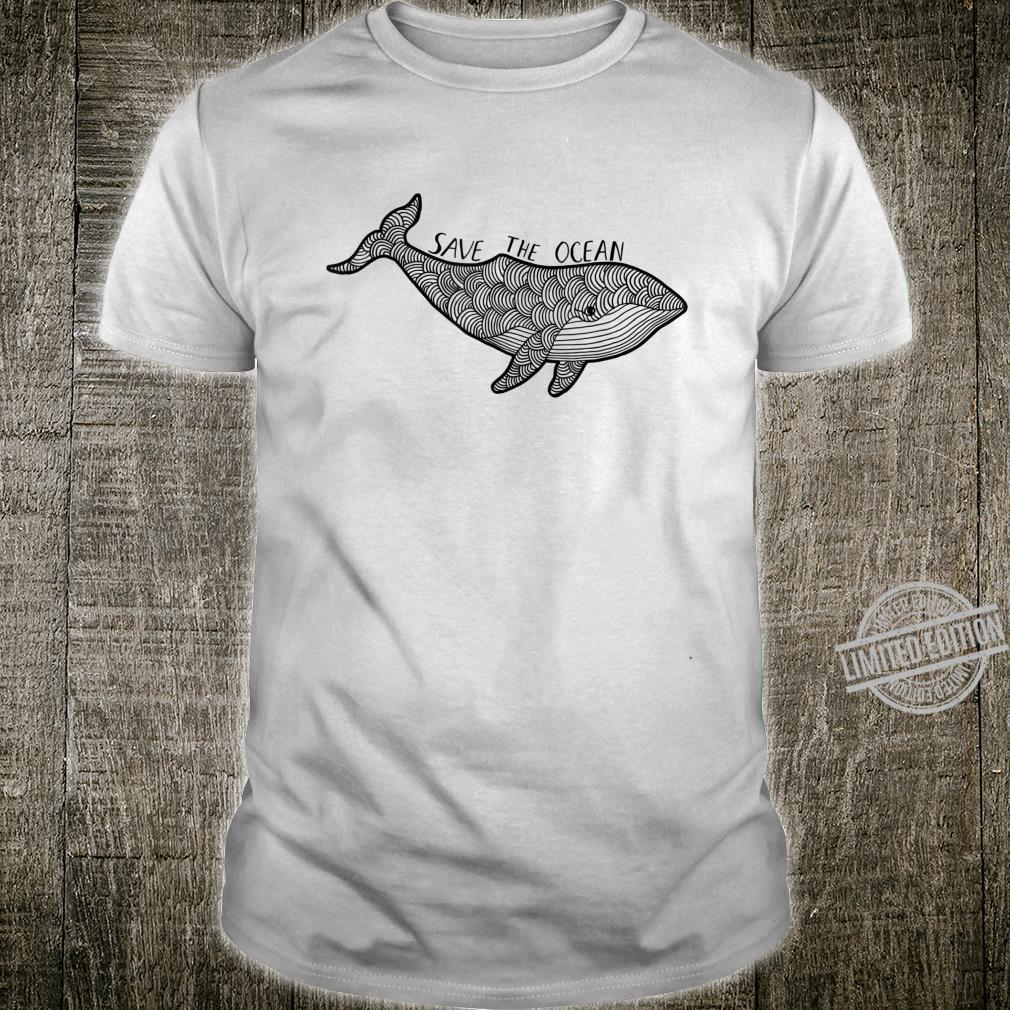 Save the ocean Whale Shirt