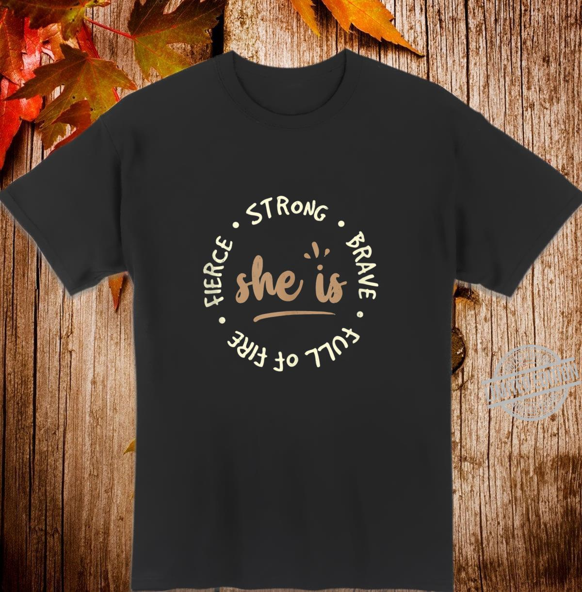 She is Strong & Brave Christian Bible Scripture Shirt