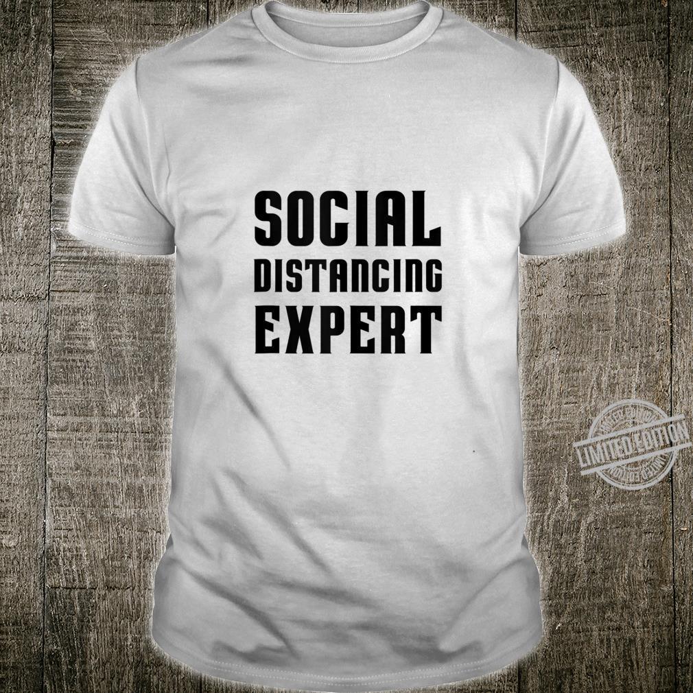 Social Distancing Expert sarcastic costume top Shirt
