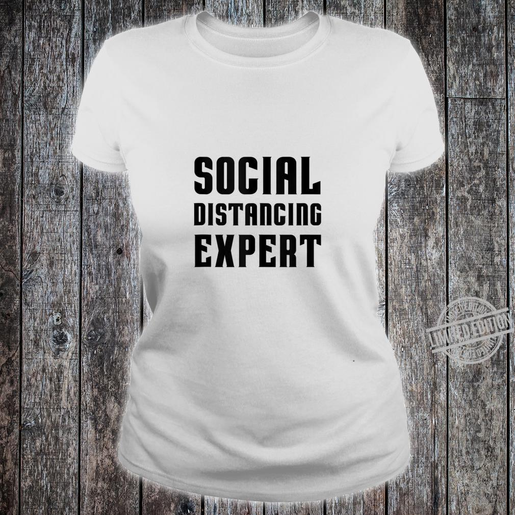 Social Distancing Expert sarcastic costume top Shirt ladies tee