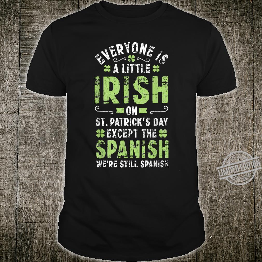 Spanish Humor Quote St Patricks Day Irish Shamrock Shirt