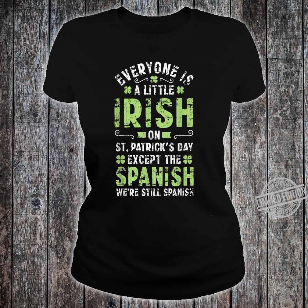 Spanish Humor Quote St Patricks Day Irish Shamrock Shirt ladies tee