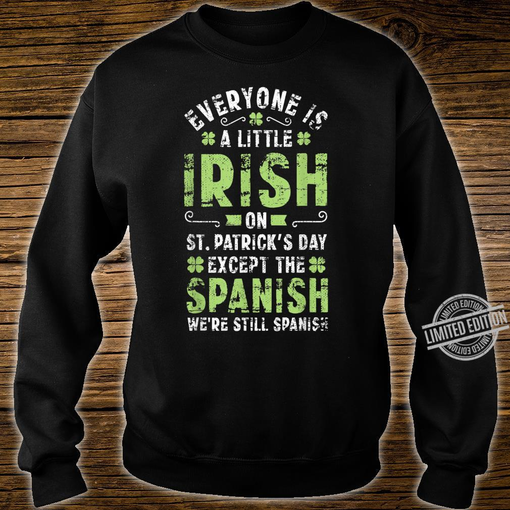 Spanish Humor Quote St Patricks Day Irish Shamrock Shirt sweater
