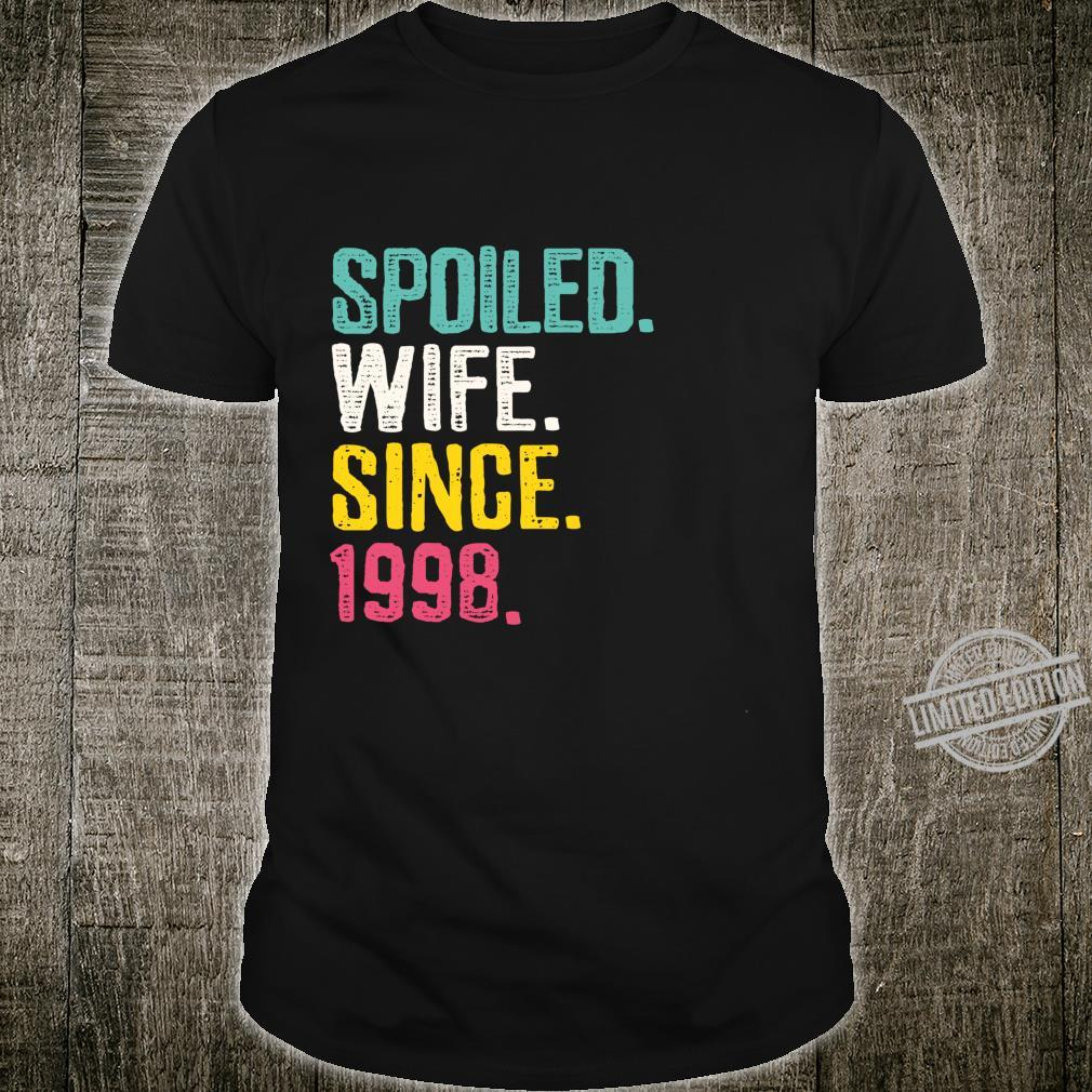 Spoiled Wife Since 1998 22nd Wedding Anniversary Shirt
