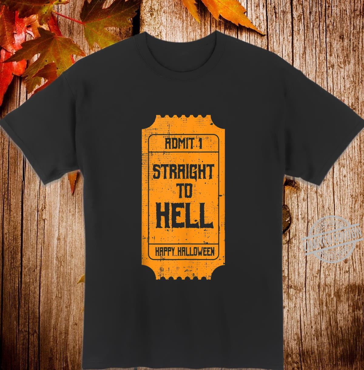 TO HELL Movie Ticket Costume Easy Halloween Shirt