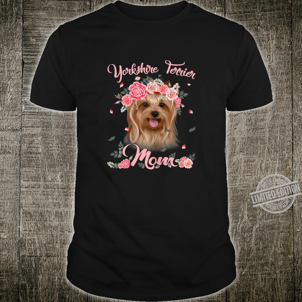 Womens Dog Dog Mom Mother's Day Yorkshire Terrier Mom Shirt