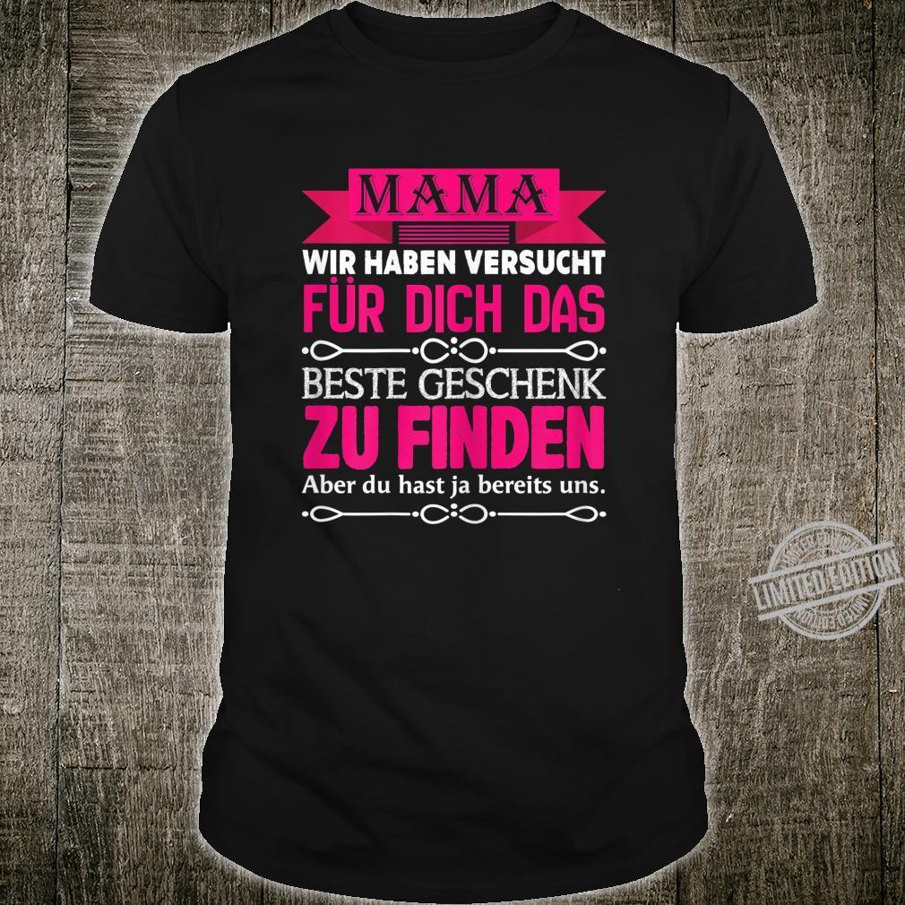 Women's Shirt with German Text Mama Wir haben muss das Beste Geschenk [German Language] Shirt