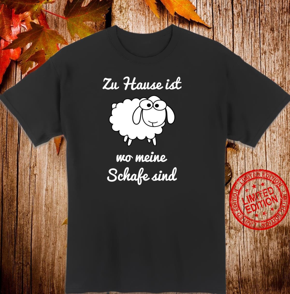 Zuhause ist wo meine Schafe sind Lustiges Schaf Geschenkidee Shirt